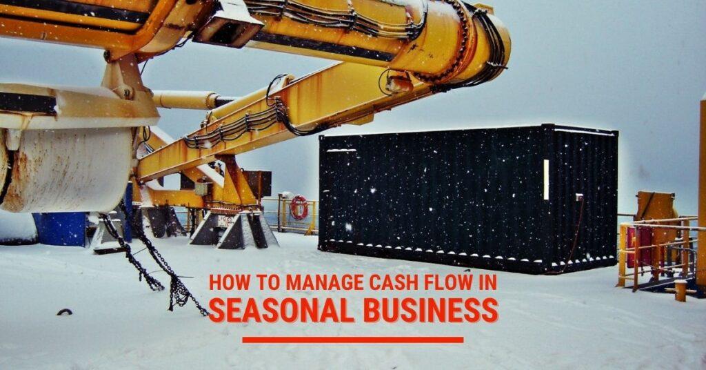 Seasonal Business