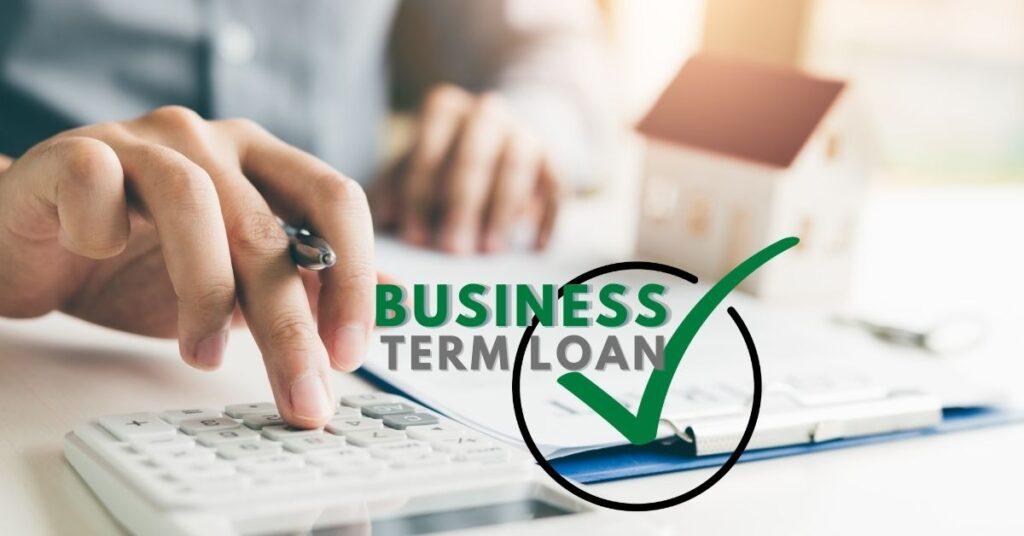 Business Term Loan